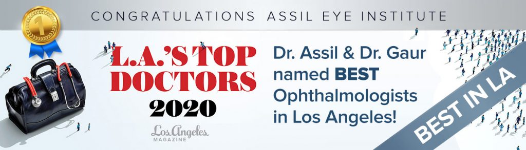 Best Ophthalmologist Los Angeles, Dr Assil, Dr. Gaur